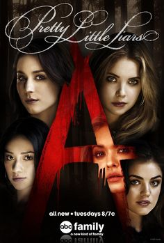 Pretty Little Liars new poster--I would never be able to put this up in my room. Every time I look at it I would think of A!