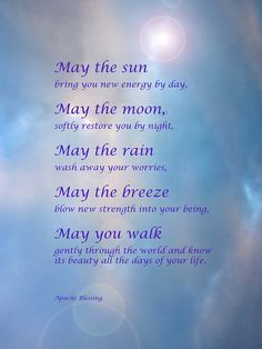 An Apache Blessing Native American Spirituality, Native American Quotes, Great Quotes, Me Quotes, Inspirational Quotes, Motivational, Words Of Condolence, Sending Prayers, Funeral Poems