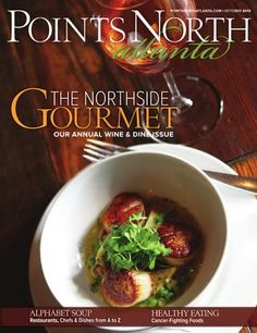 Points North's October 2013 Issue features Biltmore's Vine to Wine tour and some of the fantastic restaurants on the estate.