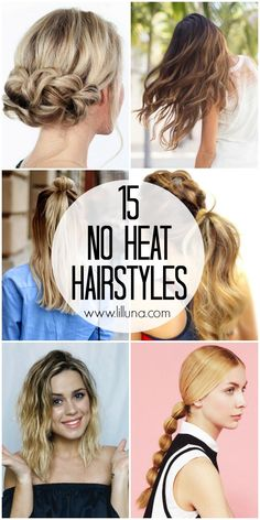 15 No Heat Hairstyle