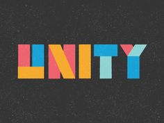 Love / Unity by David Stanfield Animation Types, Text Animation, Unity Logo, 3d Words, Church Design, Art Academy, Motion Design, Logo Design Inspiration, Design Reference