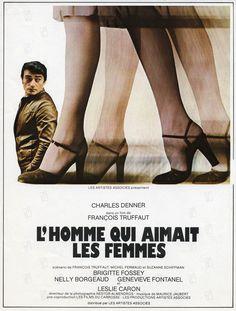 Affiche du film L'homme qui aimait les femmes de François Truffaut.