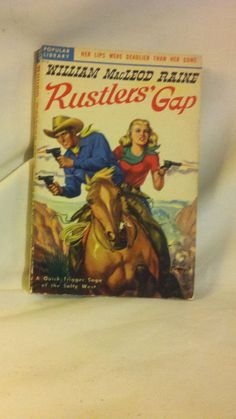 Rustlers' Gap  by Raine, William Macleod, Popular Library # 213 (Courage Stout)