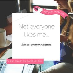 Not everyone likes me but not everyone matters > > Ever found yourself caring WAY too much what others thought of you? Here's why we can sometimes lose touch with reality, and why we need to STOP caring what other people think!