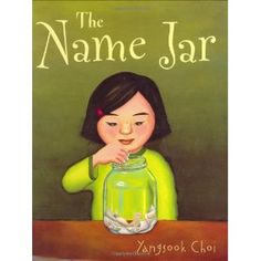 The Name Jar-Choi, Yangsook. multicultural book, accepting new students into the classroom, cherishing each others differences. This is a good way to represent different cultures in the classroom.