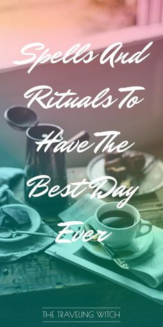 Spells And Rituals To Have The Best Day Ever // Witchcraft // Magic // The Traveling Witch *** This is what I really needed now! Magick Spells, Witchcraft, Gypsy Spells, Witch Rituals, What Is Spirituality, Major Arcana Cards, Divination Cards, Eclectic Witch, Witch Spell