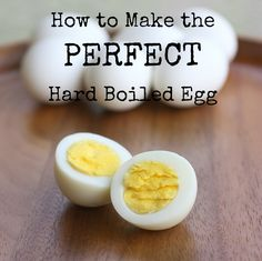 Make the perfect hard boiled egg!