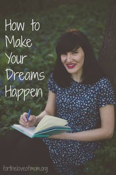 How to Make Your Dreams Happen - Do you know how to accomplish your dreams? Click for some tips on how to make them happen!