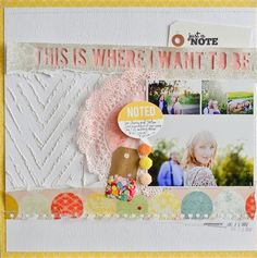 """where I Want to Be"" by WilnaFurstenberg, as seen in the Club CK Idea Galleries. #scrapbook #scrapbooking #creatingkeepsakes"
