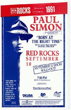 Concert poster for Paul Simon at Red Rocks in Denver, CO in 1991. 11x17 on card stock.