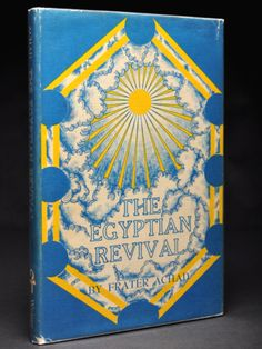 The Egyptian Revival. or the Ever-Coming Son in the Light of the Tarot | Frater ACHAD, Charles Stansfeld Jones | Limited edition reprint