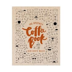 For lovers of coffee residing or visiting NSW, this is a beautifully produced guide and introduction to the art and the artists of the coffee scene. Coffee And Books, Best Coffee, Book Review, New Books, Artisan, Scene, Lovers, House, Top Cafe
