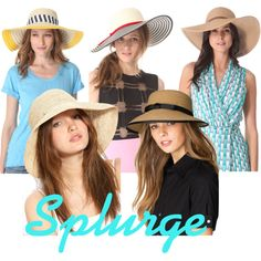 Hats - Splurge on these hats for summer
