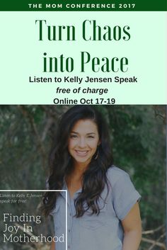 Finding Joy in Moth Finding Joy in Motherhood - Join me at the Mom Conference and you can hear Kelly Jensens Speech FREE of charge Online Interview, Finding Joy, Conference, Join, Advice, Free, Tips