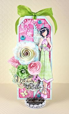 """These pens were fun and easy to use and the combination of colors were a perfect match for the Garden Fable paper collection. I used the Julie Nutting ""Gina"" doll as the focal image of my colorful tag. Prima Paper Dolls, Prima Doll Stamps, Card Tags, Gift Tags, Julie Nutting, Fun Crafts, Paper Crafts, Paper Dolls Printable, Beautiful Handmade Cards"