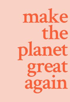 Make the planet great again. Here's how long we have to get serious about climat… Make the planet great again. Here's how long we have to get serious about climate change before there's no turning back. Words Quotes, Wise Words, Me Quotes, Motivational Quotes, Inspirational Quotes, Friend Quotes, Family Quotes, Funny Quotes, Pretty Words