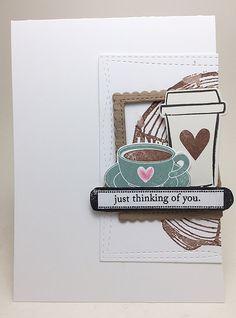Just Thinking Of You Homemade Greeting CardsHomemade CardsWinter CoffeeCoffee