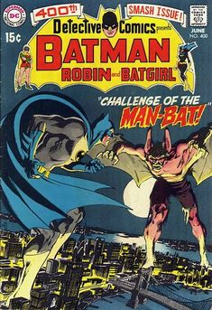 Detect this: For 400, Batman versus Man-Bat! Scientist Kirk Langstrom, studying real bats, derives a serum from them and tests it on himself.