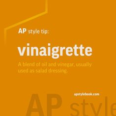 Watch your vowels in vinaigrette, a blend of oil and vinegar, usually used as a salad dressing. #APstyle #foodwriting #foodwriter