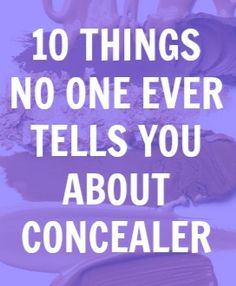 10 concealer tricks you should know about