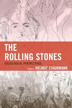 THE ROLLING STONES: SOCIOLOGICAL PERSPECTIVES: Check out my article on Mick Jagger, by Marlie Centawer!