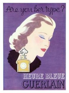 """Guerlain L'Heure Bleue perfume vintage ad, """"Are you her type?"""". there were several variations."""