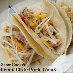 Slow Cooker Green Chile Pork Tacos- made this tonight....yum! Added 2 small cans of diced green chiles & used Sprouts organic tomatillo salsa.