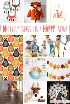lily&Bloom . hAppy fridAy . { 10 lovely things that caught my eye last week . aUtumn hues of pumpkin orange . golden yellow . & . russet . leaves & late summer blooms to decorate your home . & . a wonderfully indulgent chocolate tart to spoil yourself with } .