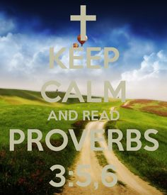 Proverbs 3 5 6 Wallpaper And read proverbs 3 5 6