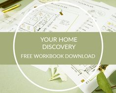 Need a little help with your Home Renovation Project? Download My Interior Design Coach's FREE  Workbook #2 'Your Home' as part of the renovation series, to guide you on your home interior design journey!