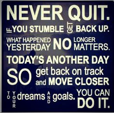 Winners are not people who never have a setback, but people who never quit!