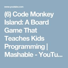 Code Monkey Island: A Board Game That Teaches Kids Programming Curriculum Implementation, Teaching Kids, Kids Learning, Monkey Island, Australian Curriculum, Programming For Kids, Digital Technology, Board Games, Students