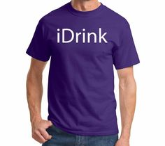 iDrink - Funny Apple iPhone Parody Party Drinking Shirt