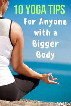 Yoga for a Bigger Body | Yoga for Plus-Sized Women | Beginner Yoga Tips | http://avocadu.com/yoga-tips-bigger-body/