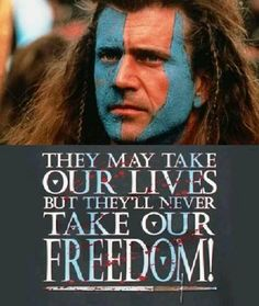 BRAVEHEART (1995) Historical drama film about William Wallace, a 13th century Scottish warrior, portrayed by Mel Gibson.