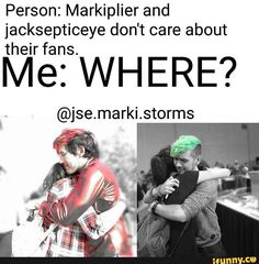 Jacksepticeye & markiplier care about there fans!