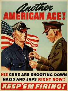 Military Poster / Print: Another American ace! his... | Pritzker Military Museum & Library | Chicago Poster shows a general giving a medal to a factory worker standing in front of an American flag.
