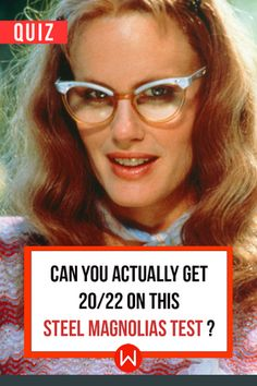 Steel of Magnolias movie, how much do you remember? Take this Steel Magnolias test to check out! Steel Magnolias Quotes, Magnolia Movie, Fun Movie Facts, 80s Songs, Daryl Hannah, Challenge Games, Blue Acrylic Nails, Fun Quizzes, Dirty Dancing