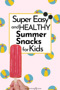 A list of insanely easy, quick to make and healthy summer snacks for kids. Fill in the nutritional gaps of the day and watch how your picky eater enjoys these snacks without a fuss. #summersnacksforkids #healthysnacksforkids #babyledweaning #toddlermeals #toddlersnacks