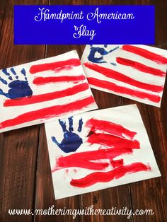 Mothering with Creativity: Handprint American Flag.    Great for 4th of July or USA themes!