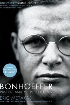 Bonhoeffer: Pastor, Martyr, Prophet, Spy by Eric Metaxas, Timothy J. Keller (suggested read by Rick Muthiah)