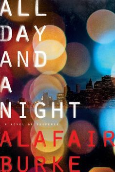 All Day and a Night: A Novel of Suspense (Ellie Hatcher Book 5) by Alafair Burke http://www.amazon.com/dp/B00FJ32ZZQ/ref=cm_sw_r_pi_dp_cbc.wb0NYGEW9