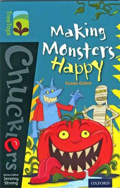 """2014 """"Making Monsters Happy"""", published Oxford University Press, illustrated by Steve May. Jeremy Strong says: """"What a rib tickler. Would you be brave enough to help a monster? Manu is!"""" Find it on Amazon at http://www.amazon.co.uk/Oxford-Reading-Tree-TreeTops-Chucklers/dp/019839179X/ref=sr_1_1?ie=UTF8qid=1390065153sr=8-1keywords=Making+Monsters+Happy"""