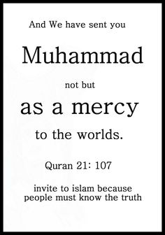 Muhammad not but as a mercy to thr worlds