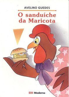 "O sanduíche da Maricota - A book similarly to ""Pete's big lunch Activities For Kids, Crafts For Kids, Winnie The Pooh, Google Drive, Maria Clara, Gabriel, Professor, Victoria, Bronze"