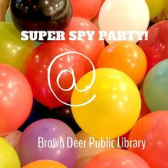 2013 Super Spy Party @ the Brown Deer Library