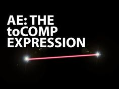 After Effects Tutorial: toComp Expression (Beginner)