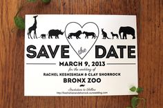 Save the Date for a zoo wedding! I want a zoo wedding!