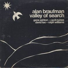 Alan Braufman / Valley Of Search