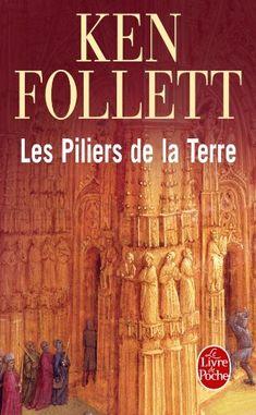 Les Piliers de la Terre de Ken Follett…